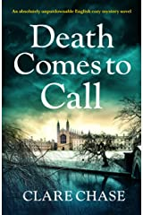 Death Comes to Call: An absolutely unputdownable English cozy mystery novel (A Tara Thorpe Mystery Book 3) Kindle Edition