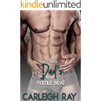 Best Friend's Dad's Fertile Brat: First Time with the Man of the House (Daddy's Fertile Brat Book 2)