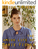 The Amish Life of Marie Fisher
