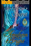 Miss Goldsleigh's Secret: The Secrets Series - Book 2