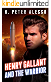 Henry Gallant and the Warrior (The Henry Gallant Saga Book 3)