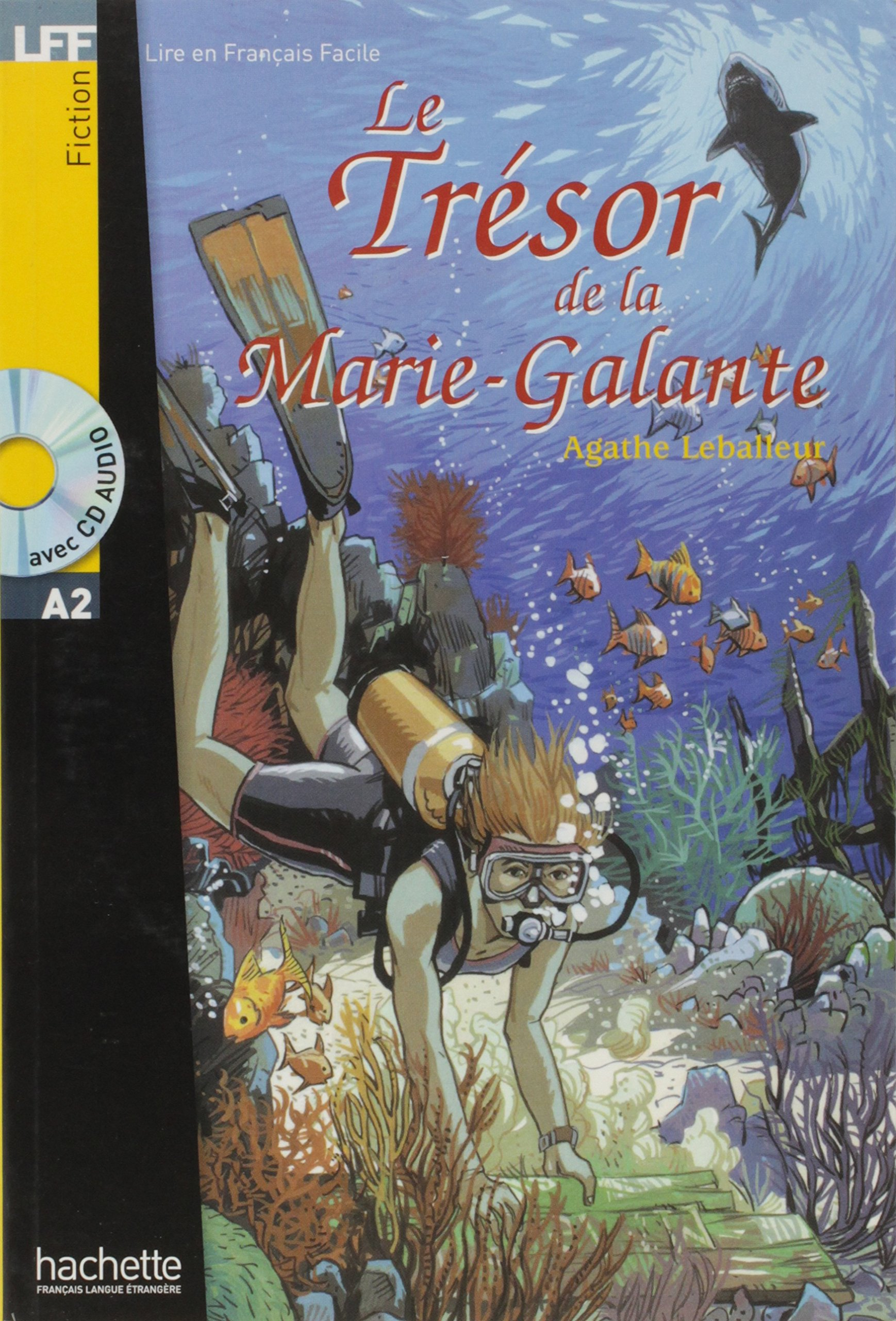 Le Tresor De La Marie-galante (Lire En Francais Facile) (French Edition) ePub fb2 book
