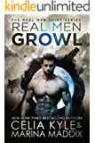 Real Men Growl (Blackwood Pack | Paranormal Werewolf Romance) (Real Men Shift Book 3)