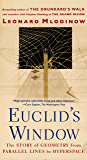 Euclid's Window: The Story of  Geometry from Parallel Lines to Hyperspace (English Edition)