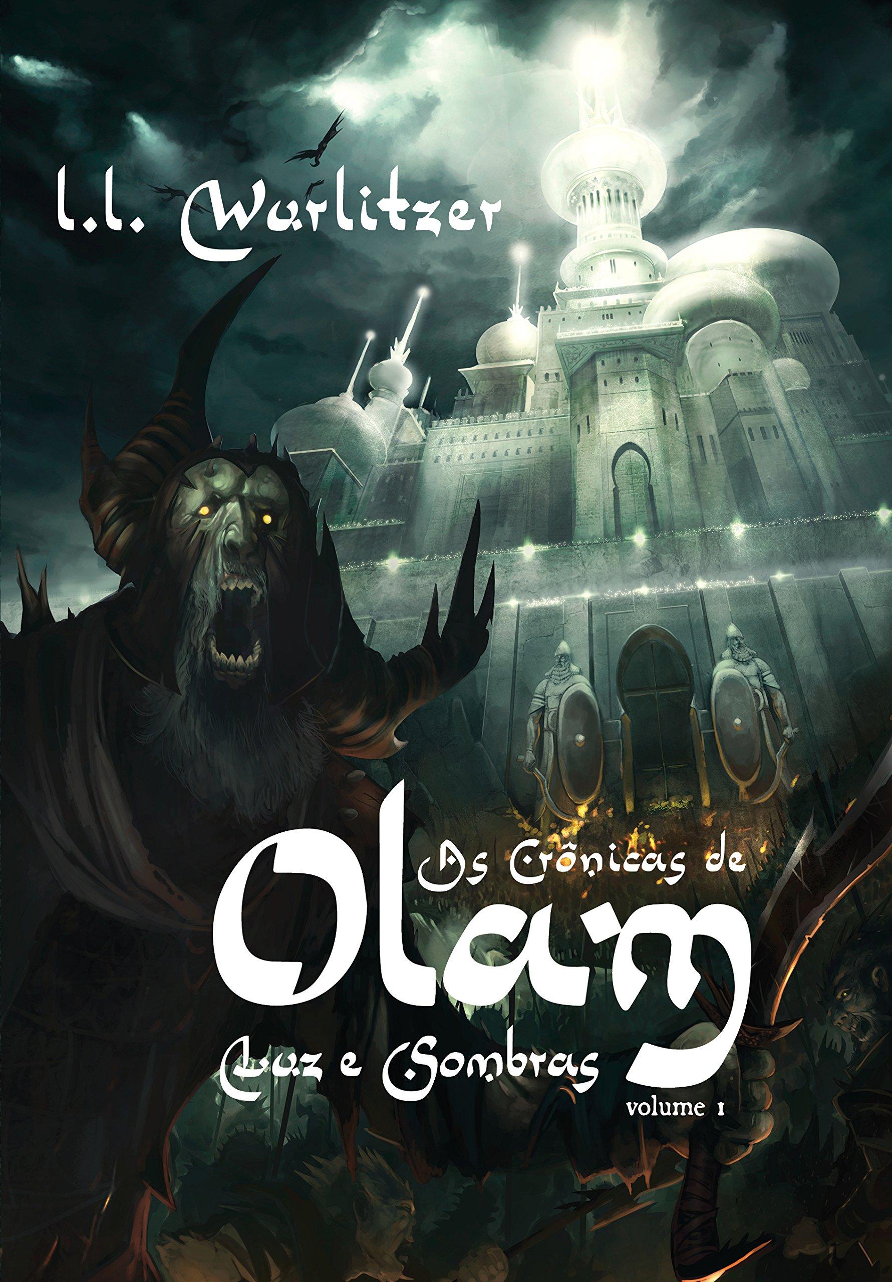 Read Online As crônicas de Olam: Luz e Sombras (Volume 1) (Portuguese Edition) ebook