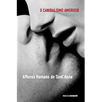 Canibalismo amoroso: O desejo e a interdição em nossa cultura através da poesia