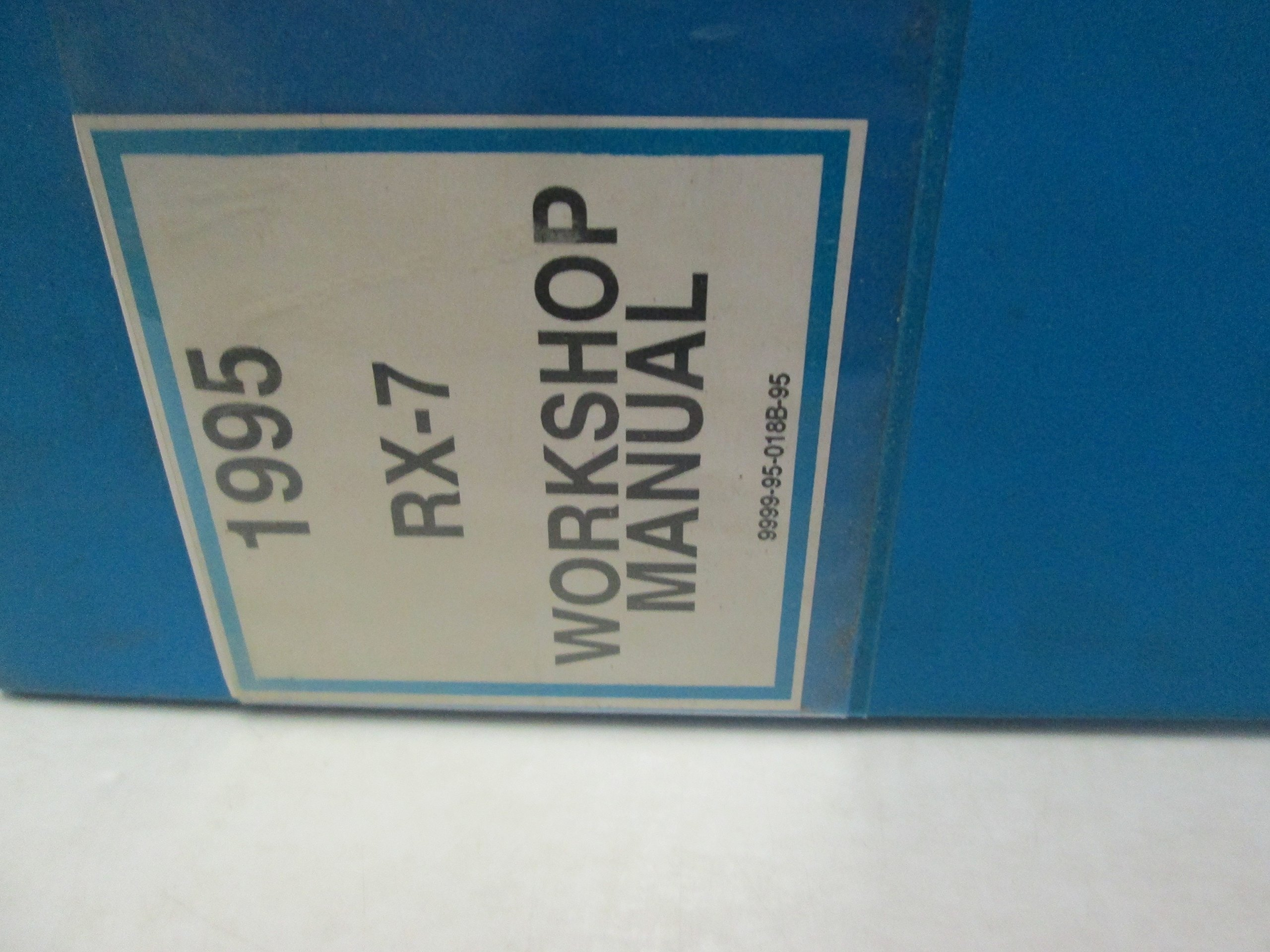 1995 Mazda Rx7 Rx 7 Service Repair Shop Workshop Manual Factory Oem Mazda Amazon Com Books