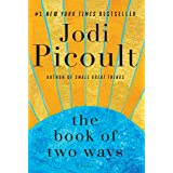 The Book of Two Ways: A Novel