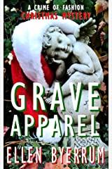 Grave Apparel: A Crime of Fashion Christmas Mystery (The Crime of Fashion Mysteries Book 5) Kindle Edition
