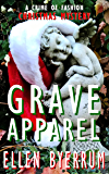 Grave Apparel: A Crime of Fashion Christmas Mystery (The Crime of Fashion Mysteries Book 5)