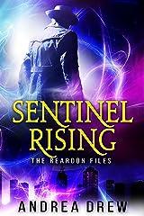 Sentinel Rising: The Reardon Files #1 (Gypsy Medium Book 4) Kindle Edition