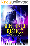 Sentinel Rising: The Reardon Files #1 (The Gypsy Medium Series Book 5)