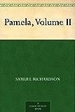 Pamela, Volume II (English Edition)