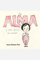 Alma y cómo obtuvo su nombre (Spanish Edition) Kindle Edition