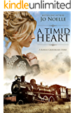 A Timid Heart: A Kansas Crossroads Story