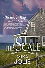 The Scale: A Steamy Contemporary Small Town Romance (Martha's Way Book 1) Kindle Edition