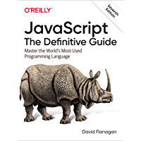 JavaScript: The Definitive Guide: Master the World's Most-Used Programming Language (English Edition)