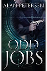 Odd Jobs: An International Assassin Thriller (A Pete Maddox Thriller Book 3) Kindle Edition