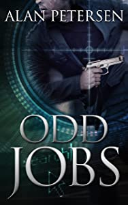 Odd Jobs (A Pete Maddox Thriller Book 3)