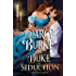 The Duke of Seduction (The Untouchables Book 10)