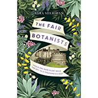 The Fair Botanists: Could one rare plant hold the key to a thousand riches?
