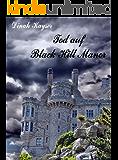 Tod auf Black Hill Manor