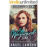 The Wayward Sons: (Book 3) Starlee's Home