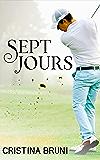 Sept jours
