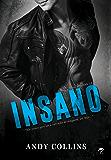 Insano: Série The Originals - Livro 1