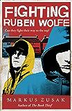 Fighting Ruben Wolfe (Underdogs Book 2)