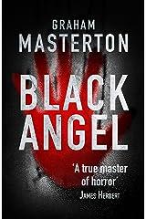 Black Angel: nightmarish horror from a true master Kindle Edition
