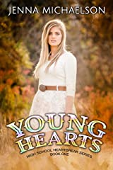 Young Hearts: High School Heartbreak Series - Book One Kindle Edition