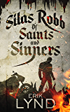 Silas Robb: Of Saints and Sinners