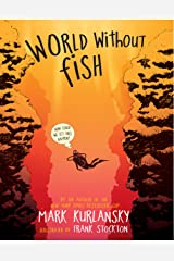 World Without Fish Kindle Edition