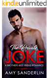 The Private Joke: A Brother's Best Friend Romance