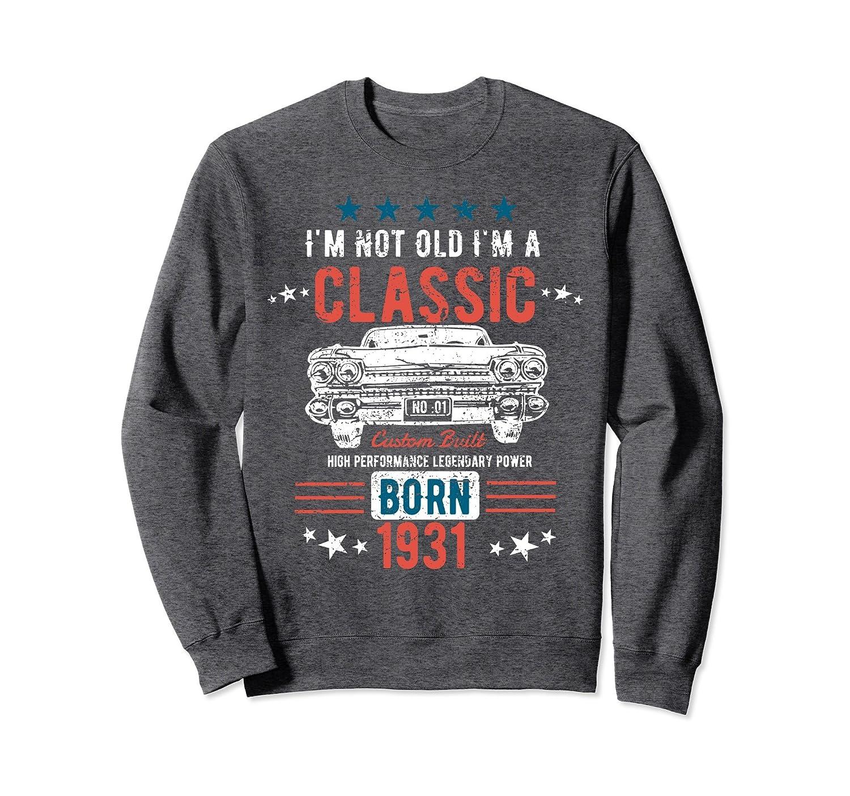 87th Birthday Shirt   I'm Not Old I'm a Classic Born 1931-Awarplus