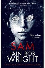 Sam: A Horror Novel Kindle Edition