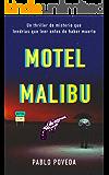 Motel Malibu (Spanish Edition)