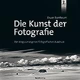 Die Kunst der Fotografie: Der Weg zum eigenen fotografischen Ausdruck