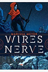 Wires and Nerve: Volume 1 Hardcover