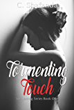 Tormenting Touch (Tormenting Series)