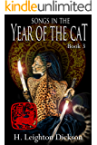 Songs In the Year of the Cat (The Rise of the Upper Kingdom Book 3)
