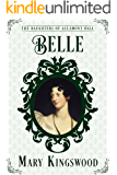 Belle (The Daughters of Allamont Hall Book 2) (English Edition)