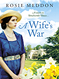 A Wife's War (Woodicombe House Sagas Book 2)