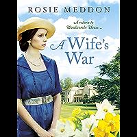 A Wife's War (Woodicombe House Sagas Book 2)