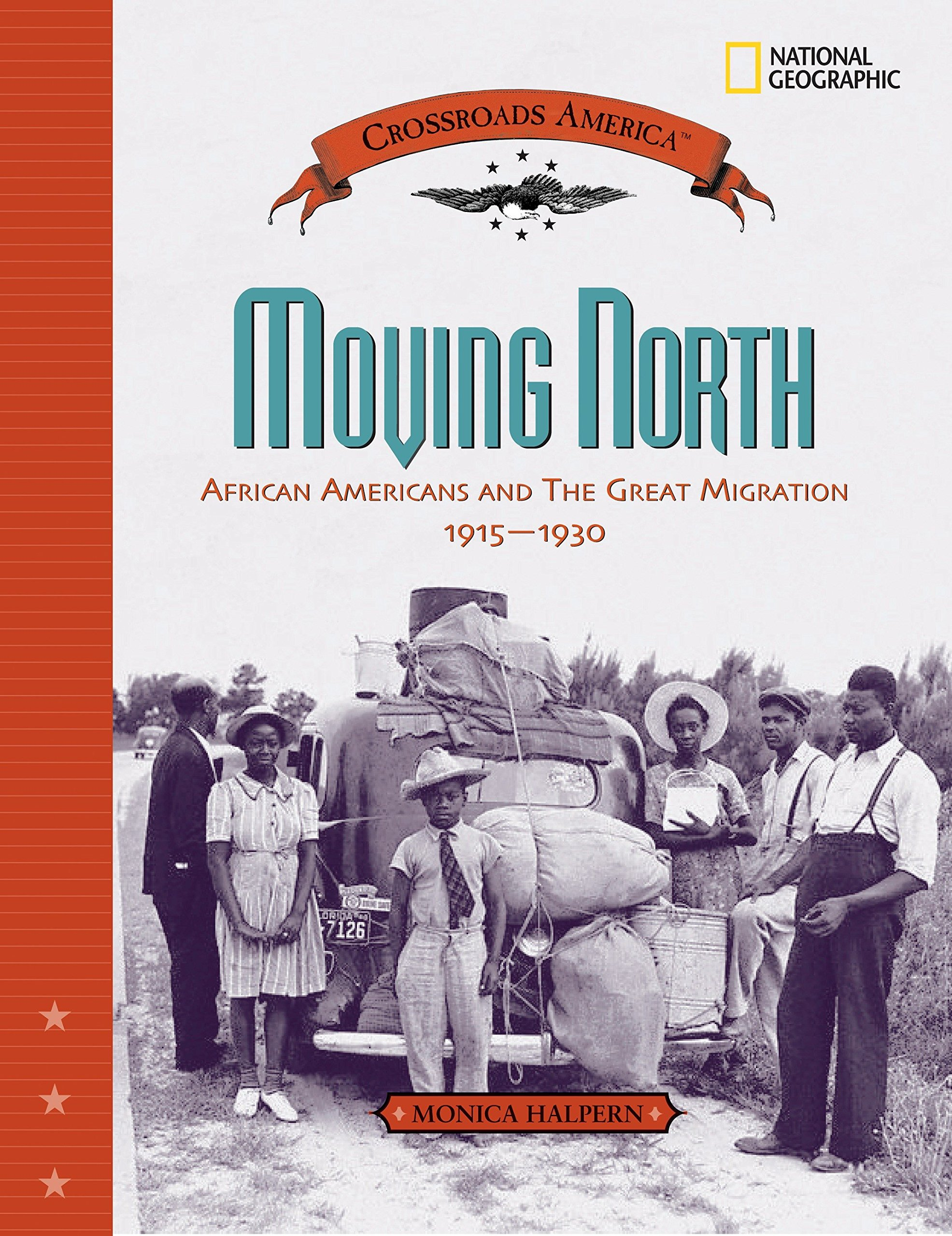Download Moving North: African Americans and the Great Migration 1915-1930 (Crossroads America) ebook