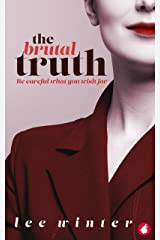 The Brutal Truth Kindle Edition