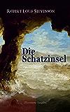 Die Schatzinsel (Illustrierte Ausgabe) (German Edition)