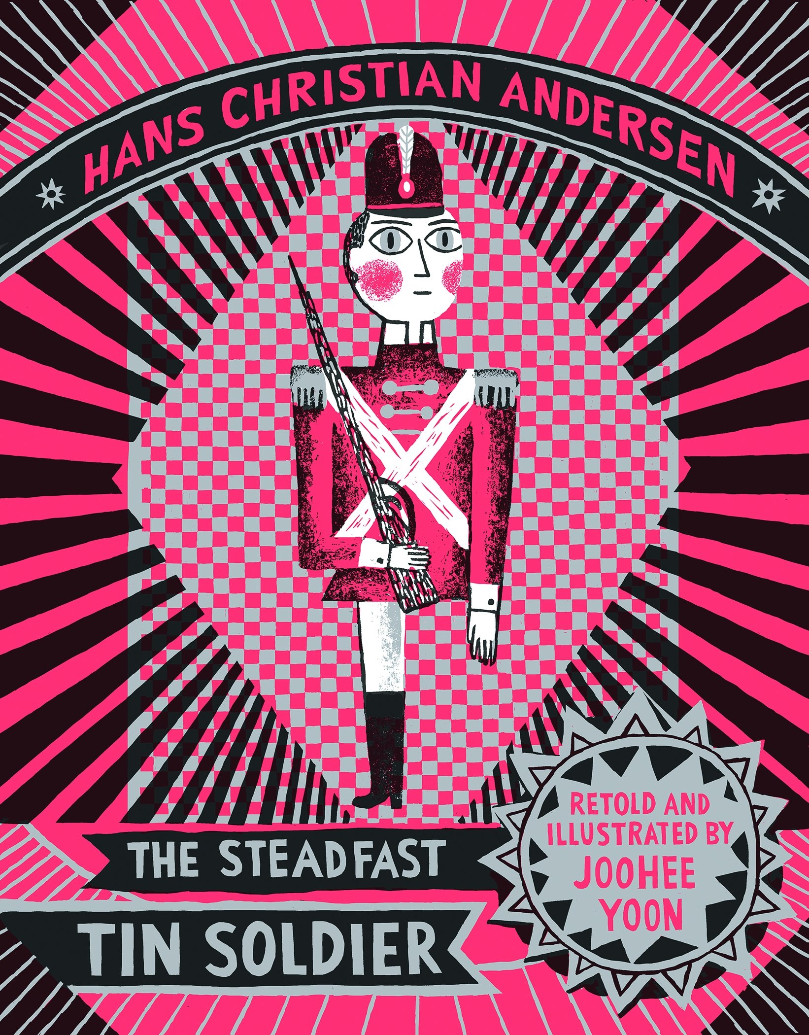 The Steadfast Tin Soldier: Hans Christian Anderson, JooHee Yoon:  9781592702022: Amazon.com: Books