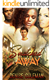 Snatched Away